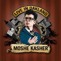Live In Oakland - Moshe Kasher