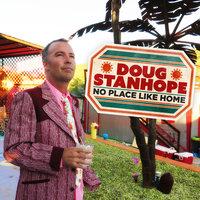 No Place Like Home - Doug Stanhope