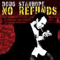 No Refunds - Doug Stanhope