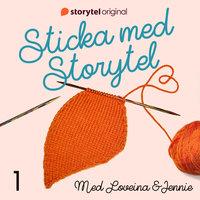 Sticka med Storytel - #1 Pirrig premiär! - Jennie Öhlund, Loveina Khans