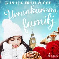 Urmakarens familj - Gunilla Tähti Wigge
