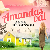 Amandas val - Anna Helgesson