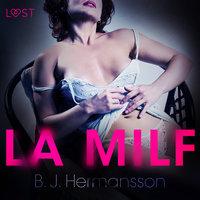 La MILF - Breve racconto erotico - B.J. Hermansson