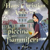 La piccina dei fiammiferi - Hans Christian Andersen