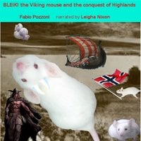 Bleiki The Viking Mouse And The Conquest Of Highlands - Fabio Pozzoni