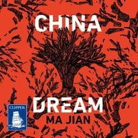 China Dream - Ma Jian