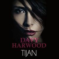 Davy Harwood - Tijan