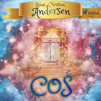 Coś - H.C. Andersen