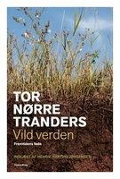 Vild verden - Tor Nørretranders