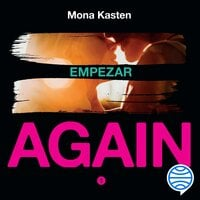 Serie Again. Empezar - Mona Kasten