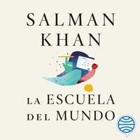 La escuela del mundo - Salman Khan