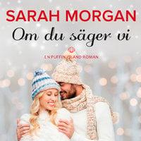 Om du säger vi - Sarah Morgan
