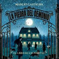 El libro de las puertas: 1. La piedra del demonio - Manlio Castagna