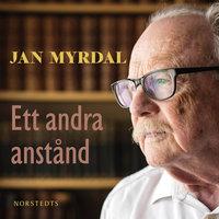 Ett andra anstånd - Jan Myrdal