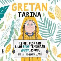 Gretan tarina - Et ole koskaan liian pieni tekemään suuria asioita - Valentina Camerini