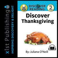 Discover Thanksgiving - Juliana O'Neill