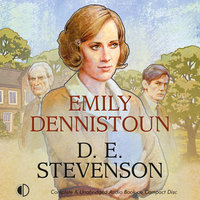 Emily Dennistoun - D.E. Stevenson