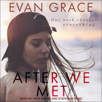 After We Met - Evan Grace