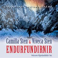 Endurfundirnir - Viveca Sten, Camilla Sten