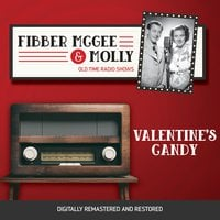 Fibber McGee and Molly: Valentine's Candy - Jim Jordan