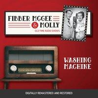 Fibber McGee and Molly: Washing Machine - Jim Jordan