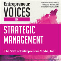 Entrepreneur Voices on Strategic Management - The Staff of Entrepreneur Media