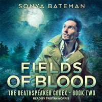 Fields of Blood - Sonya Bateman
