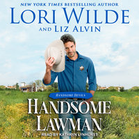 Handsome Lawman - Lori Wilde, Liz Alvin