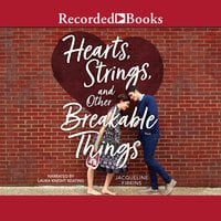 Hearts, Strings, and Other Breakable Things - Jacqueline Firkins
