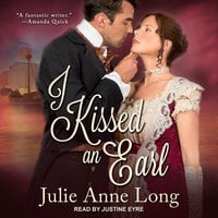 I Kissed an Earl - Julie Anne Long