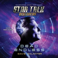 Star Trek: Discovery: Dead Endless - Dave Galanter