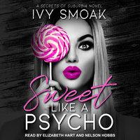 Sweet Like a Psycho - Ivy Smoak