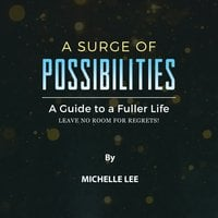 A Surge of Possibilities - Michelle Lee