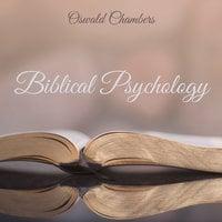 Biblical Psychology - Oswald Chambers