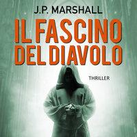 Il fascino del diavolo - J. P. Marshall