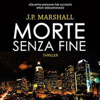 Morte senza fine - J. P. Marshall