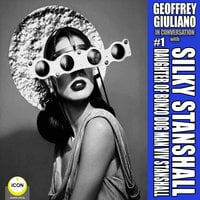 Geoffrey Giuliano In Conversation with Silky Stanshall - Daughter Of Bonzo Dog Man Viv Stanshall - Geoffrey Giuliano