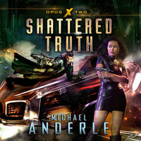 Shattered Truth - Michael Anderle