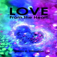 Love From the Heart - Martin K. Ettington
