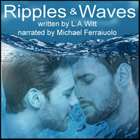 Ripples & Waves: A Queer Retelling of Hans Christian Andersen's The Little Mermaid - L.A. Witt