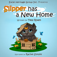 Slipper has a New Home - Tess Rixen