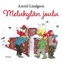 Melukylän joulu - Astrid Lindgren