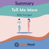Summary: Tell Me More by Kelly Corrigan - QuickRead