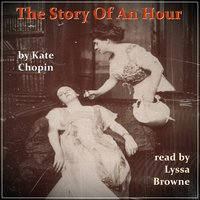 The Story of An Hour - Kate Chopin