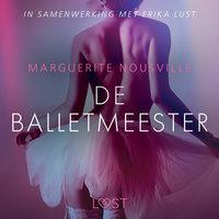 De balletmeester - erotisch verhaal - Marguerite Nousville