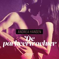 De parkeerwachter - erotisch verhaal - Andrea Hansen