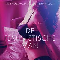 De feministische man - erotisch verhaal - Sarah Skov