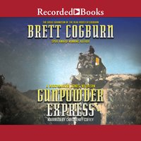 Gunpowder Express - Brett Cogburn
