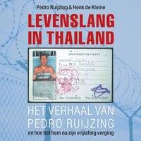 Levenslang in Thailand - Pedro Ruijzing, Henk de Kleine
