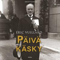 Päiväkäsky - Eric Vuillard